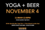 11/4/17 - Brew Yoga @ the tap room!  Space is limited.  Sign up now!